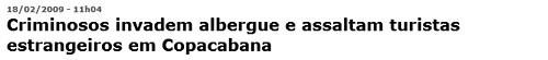 dos asaltos armados a albergues en Río en menos de 24 horas