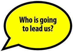 Who is going to lead us?