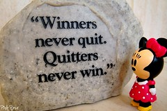 """Winners never quit. Quitters never win."" (pinkyia) Tags: rock mouse quote minnie artcafe globalworldawards artcafedomidoexhibitionscomein"