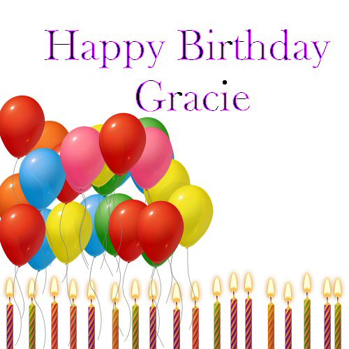 happy birthday gracie