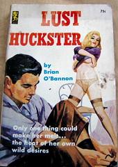 Lust Huckster (mankatt) Tags: fiction paperback 1950s pulpfiction novel pulp lust pinup raunchy huckster skanky