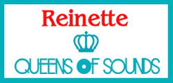REINETTE & QUEENS OF SOUNDS COLLABORATION TAG