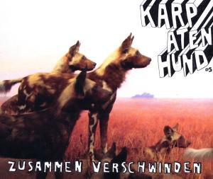 Karpatenhund - Zusammen Verschwinden