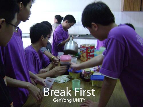 Break first