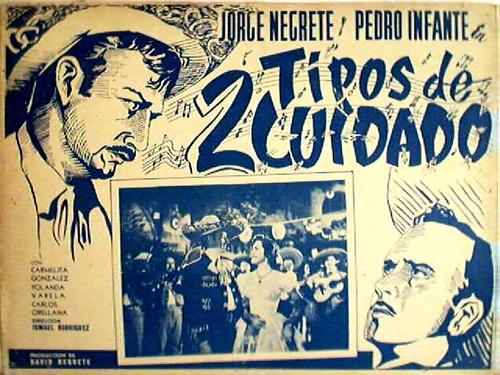 Pedro Infante and Jorge Negrete in