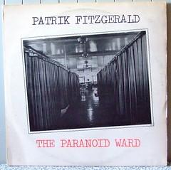 "Patrik Fitzgerald  - ""The Paranoid Ward"" (Geoff_B) Tags: vinyl cover 2008 sleeve ep 12inch 10millionphotos"