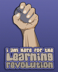 here for the learning revolution poster