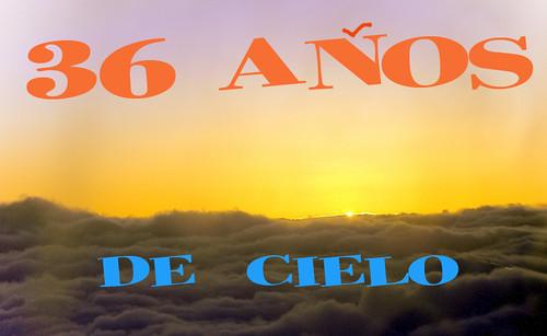 36 AÑOS DE CIELO