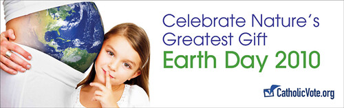 Catholic Vote - Earth Day 2010
