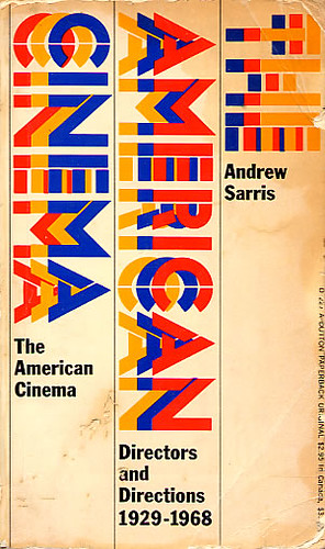 The American Cinema Directors and Directions 1929-1968 by you.