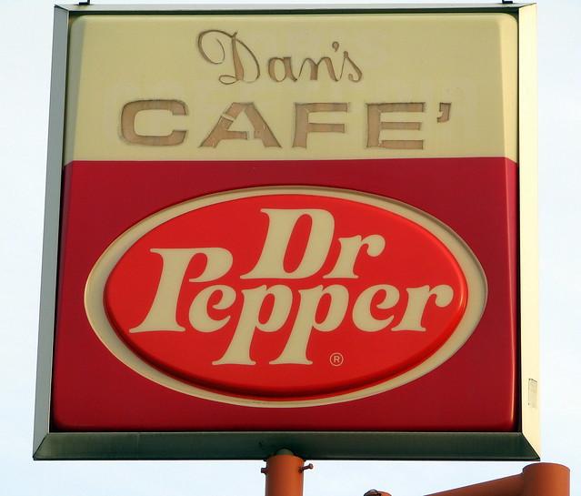 Dan's Cafe / Dr. Pepper sign