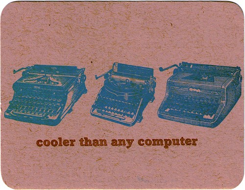Typewriters: cooler than any computer