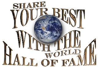 Share Your Best With The World Hall Off Fame