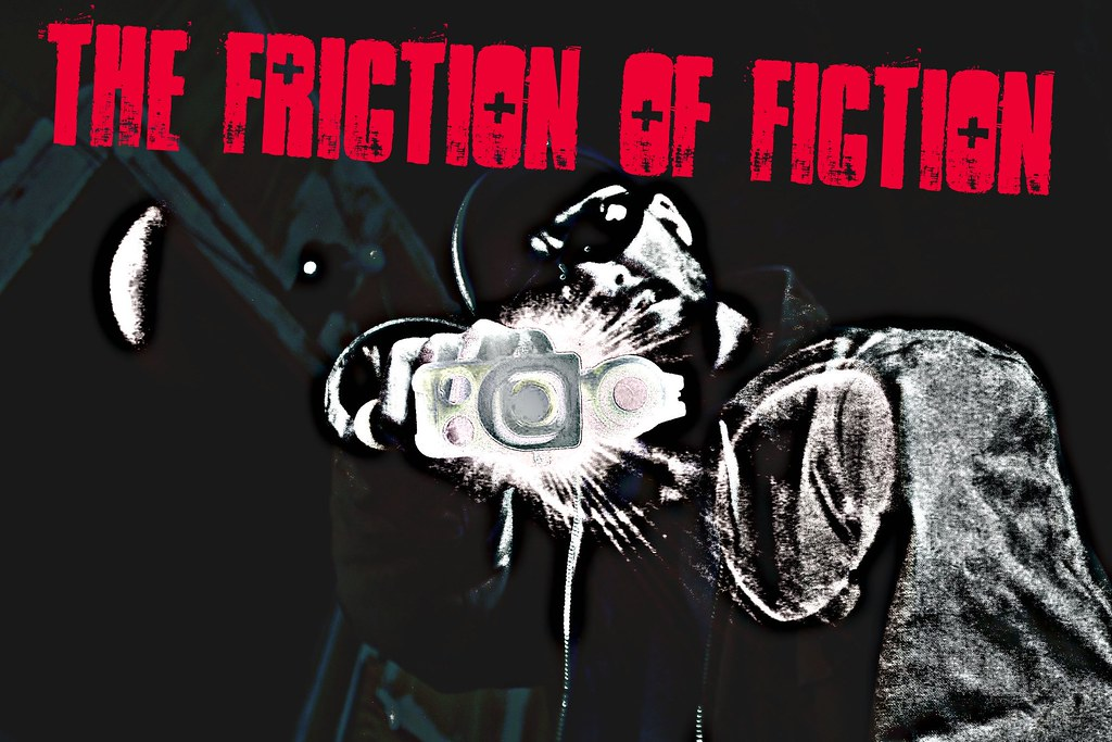 the friction of fiction: chpt. XXI