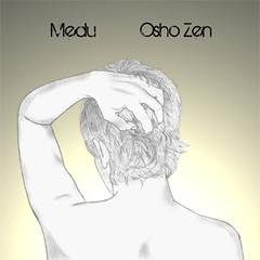 Medu - Osho Zen