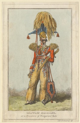 Military Dandyism or a Specimen of Hungarian Taste (1815 to 1820)