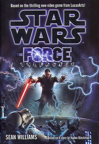 Williams, Sean - The Force Unleashed (2008 BCE HB)