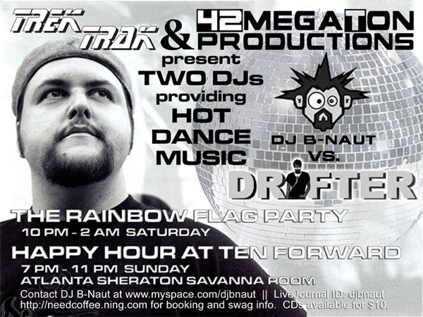 TrekTrak party ad featuring DJ B-Naut versus Drifter at Dragon*Con 2008