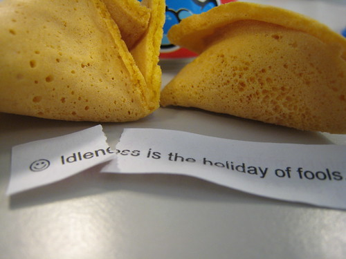 Idleness if the Holiday of Fools.