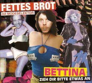 Fettes Brot - Bettina
