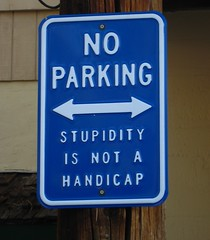 Stupidity Sign