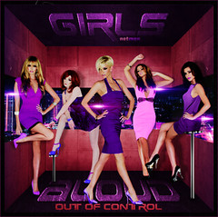 Girls aloud - Out of control (netmen.) Tags: girls sarah out control nicola cheryl nadine kimberley aloud promise the