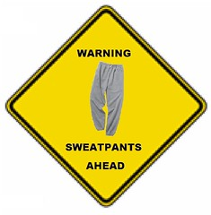 Sweatpants: Threat or Menace?