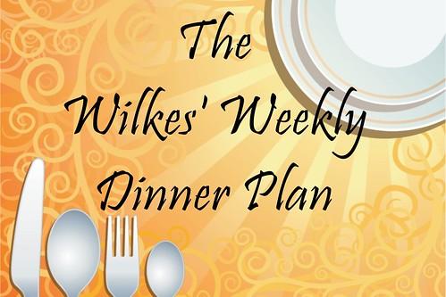 wilkes weekly dinner plan  - Page 065