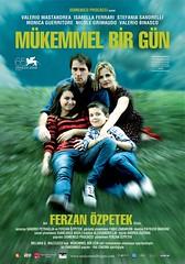 Mükemmel Bir Gün / Un Giorno Perfetto (2008)