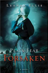 August 1st 2011 by Sourcebooks Landmark          Plain Fear: Forsaken  by Leanna Ellis