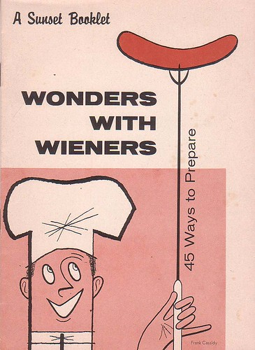 Wonders with Wieners, Sunset booklet 1960