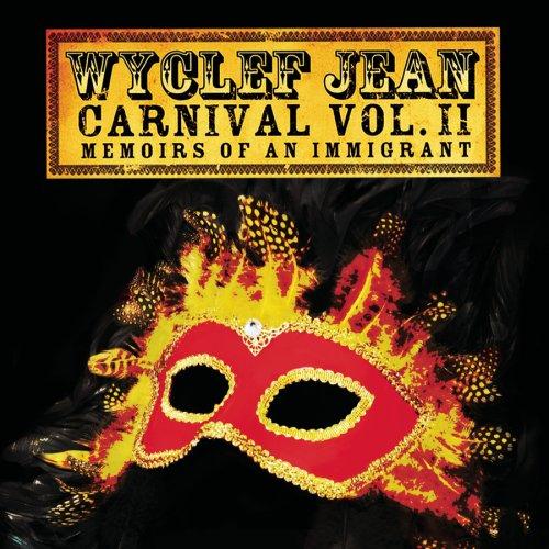 Wyclef Jean Carnival Ii. Wyclef Jean - Carnival Vol. II