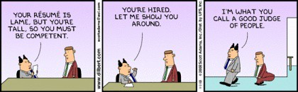 Dilbert: I am a good judge of people