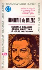Honoré de Balzac, Eugenia Grandet, César Birotteau, La casa Nucingen