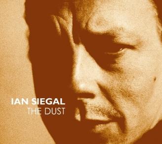 Ian Siegal - The Dust (CD)