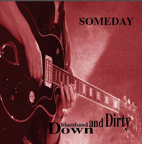 Bluesband Down and Dirty - Someday (CD)