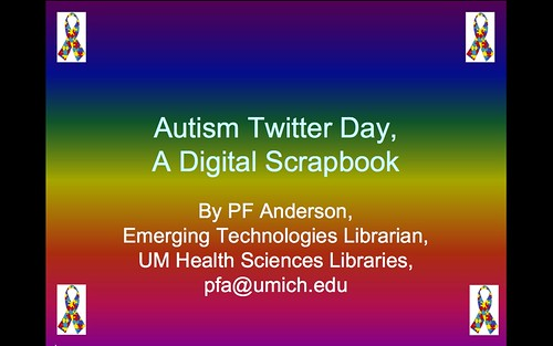 Autism Twitter Day, A Digital Scrapbook