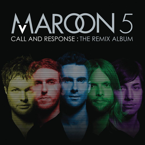 Maroon 5 - Call and Response: