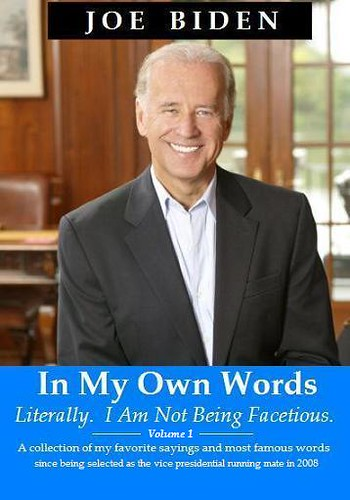 Biden: In My Own Words