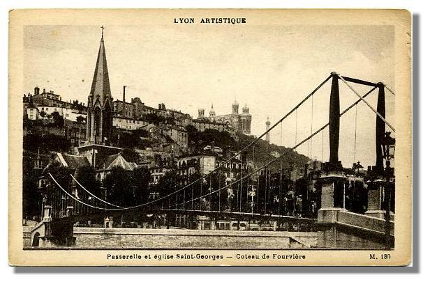 Passerelle et église Saint-Georges   -  Coteau de Fourvière        M.  180
