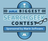 SMX Biggest Search Geek Contest by Marin Software
