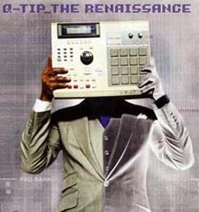 Q-TIP / THE RENAISSANCE