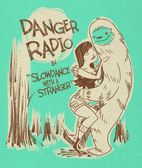 "danger radio in ""Slowdance with a stranger"""