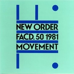 New Order - Movement (1981)