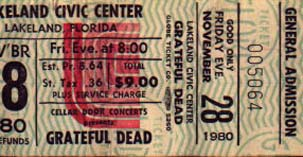 Grateful Dead concert ticket for 11/28/80 Lakeland Civic Center, Lakeland, Florida [borrowed from www.psilo.com]