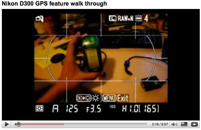 YouTube -- Nikon D300 GPS feature walk through