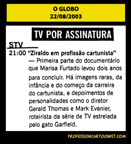 """""""STV 21:00 - Primeira parte do documentário"""" - O Globo - 22/08/2003"""