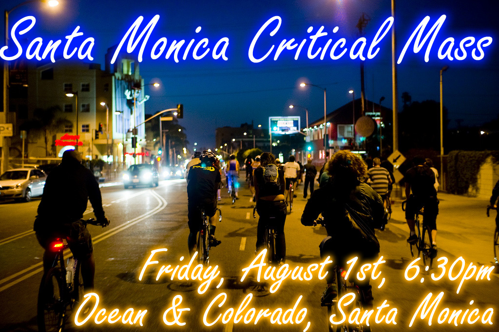 Santa Monica Critical Mass, Friday, August 1st, 6:30pm