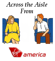 Across the Aisle from Virgin America