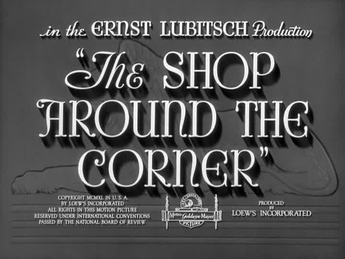 The Shop Around The Corner (1940) by Matt Patton